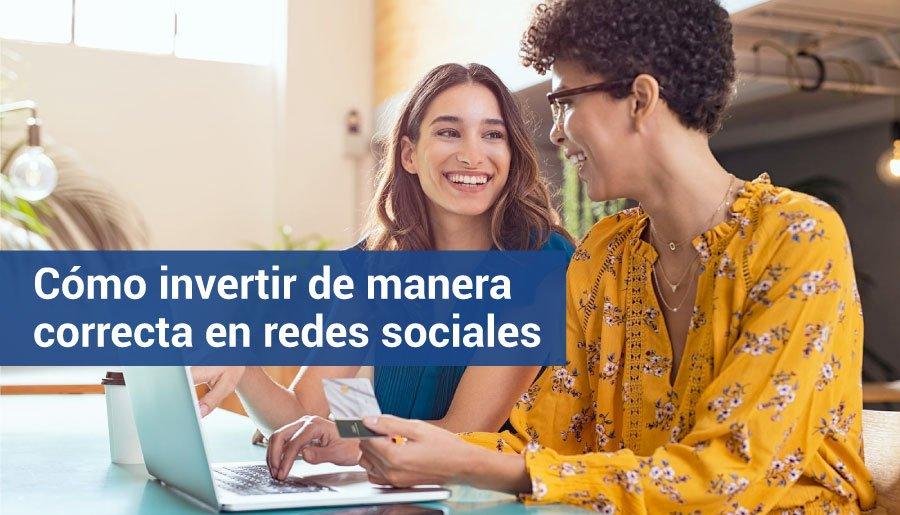 Invertir en redes sociales correctamente